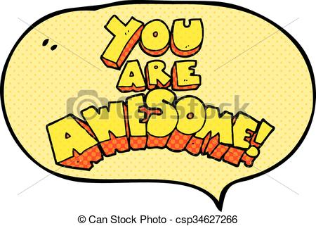 You Are Awesome Comic Book Speech Bubble Cartoon Sign Vector