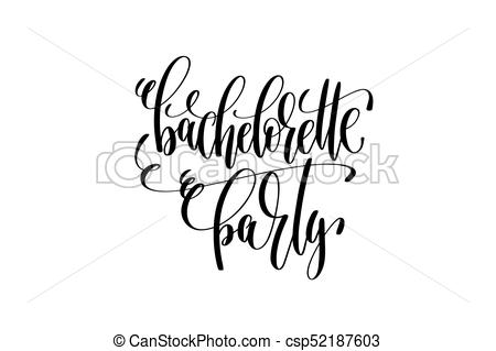 bachelorette party hand lettering event invitation inscription - csp52187603