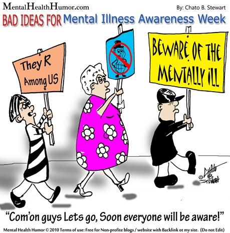 Bad ideas for mental illness