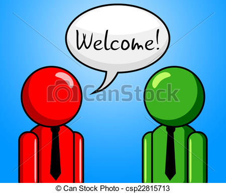 Welcome Conversation Indicates Chit Chat And Arrival - csp22815713
