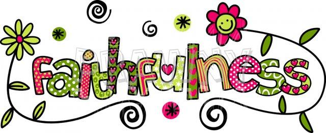 Faithfulness - The Fruit of the Spirit