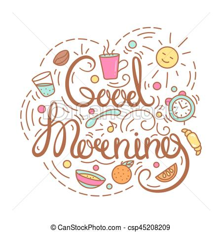 Good morning text. poster with breakfast items and. hdclipartall.com vector clipart -  Search Illustration, Drawings and EPS Graphics Images - csp45208209