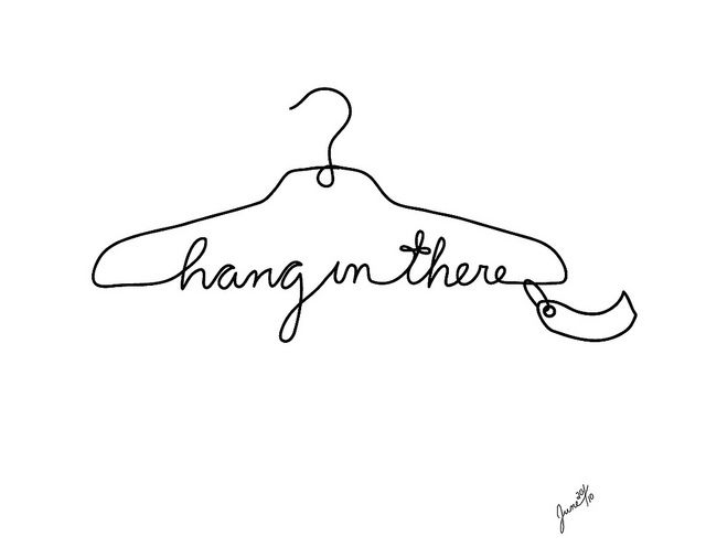 Hang in there. Such a cute image.