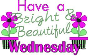 ... Have a bright u0026amp; beautiful Wednesday; happy wednesday clipart ...