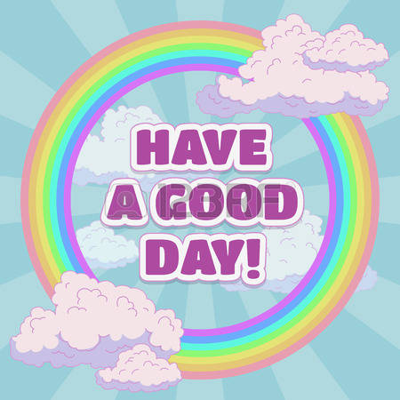 have a good day: Have a good day card design, cartoon vector illustration
