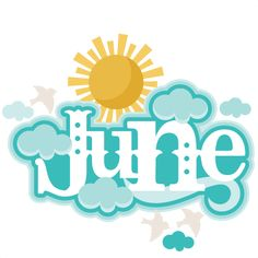 Word clipart june #6 - June Clipart