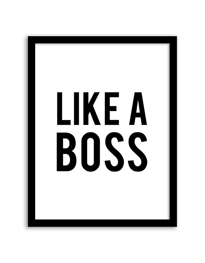 Free Printable Like a Boss Wall Art from Chicfetti hdclipartall.com