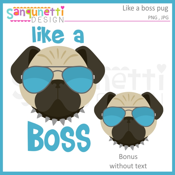 Like a Boss pug clipart