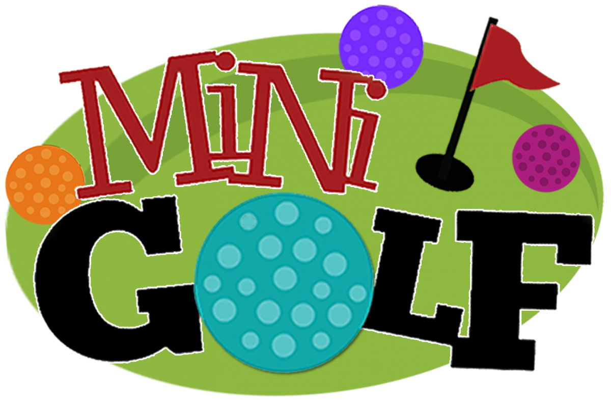 Our 6 hole mini golf course will be open.