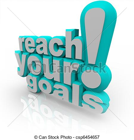 ... Reach Your Goals - 3D Words Encourage You to Succeed - The.