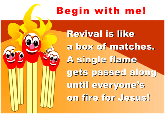 Revival Begins with Me .