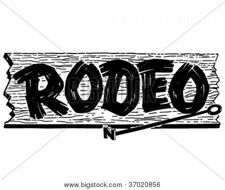 Rodeo Sign - Retro Clipart .