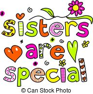 ... sisters are special - whimsical decorative Sisters are... ...