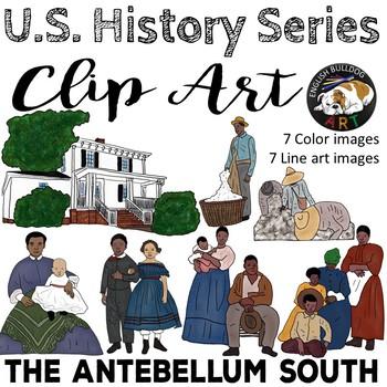 The Civil War Clip Art Set 1: The Antebellum South u0026 Slavery