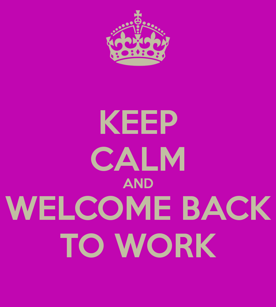 Welcome Back To Work Cards Welcome Back To Work Ecard Welcome Back