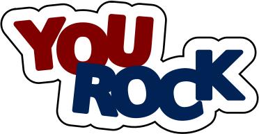 You Rock Education Encouraging Words You Rock Png Html